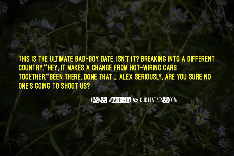 Quotes About Change And Breaking Up #1255333