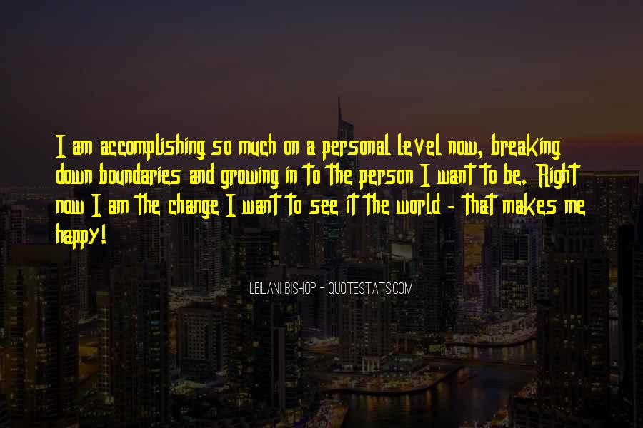 Quotes About Change And Breaking Up #1477281