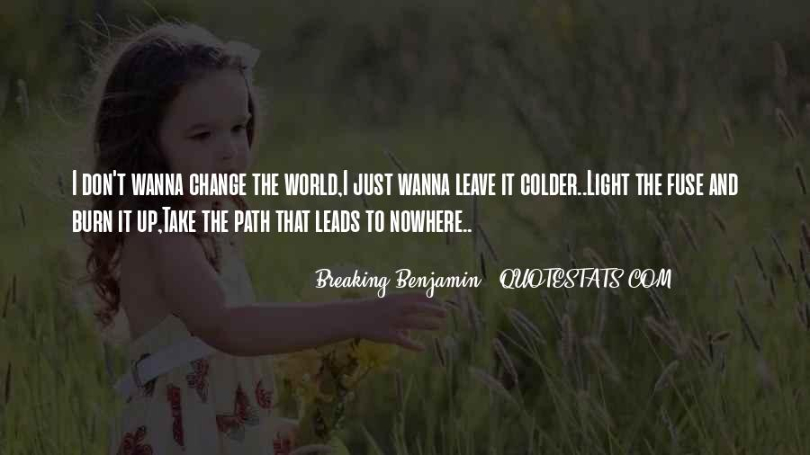 Quotes About Change And Breaking Up #1595690