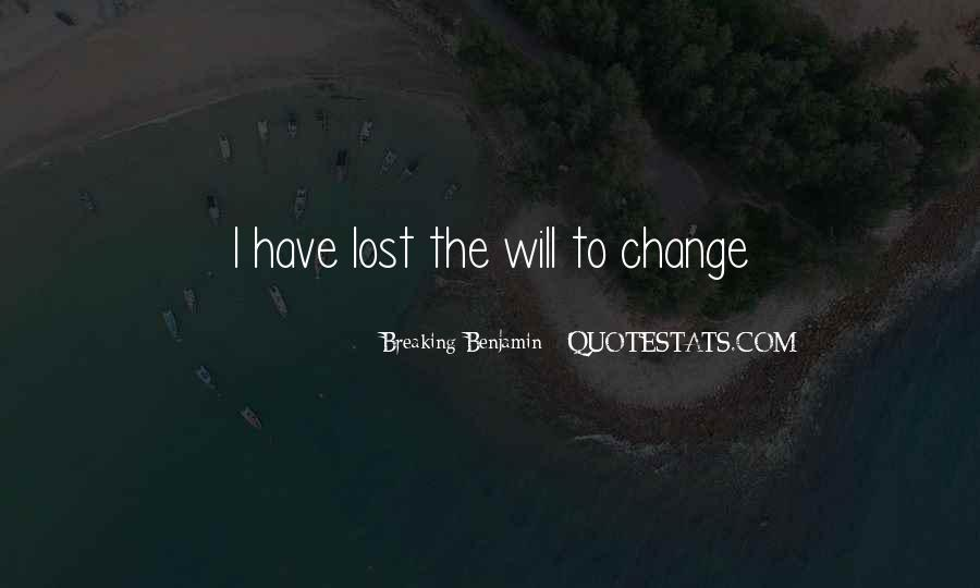 Quotes About Change And Breaking Up #338942