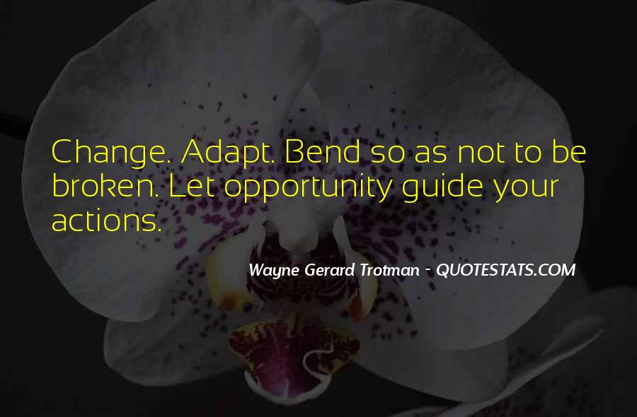 Quotes About Change And Breaking Up #451787