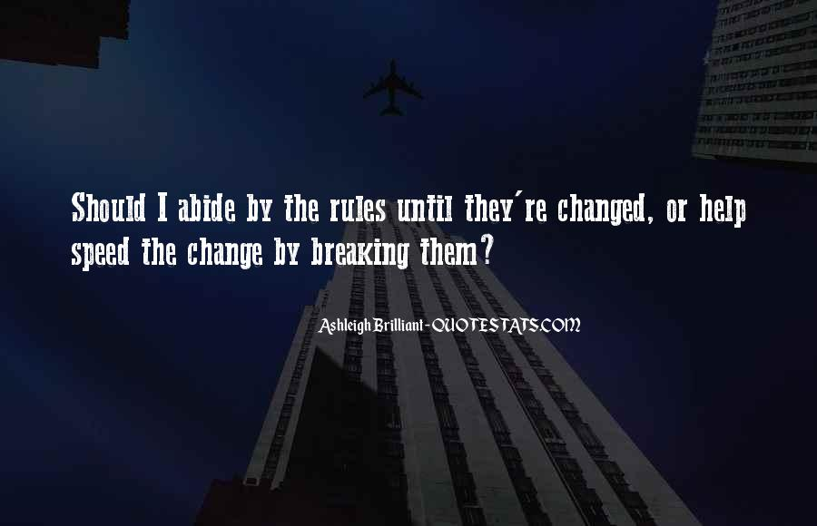 Quotes About Change And Breaking Up #550436