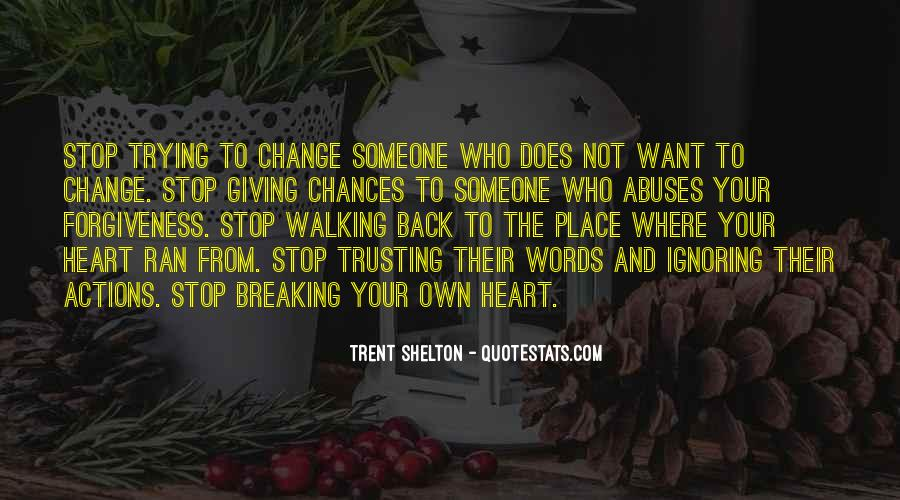 Quotes About Change And Breaking Up #566329