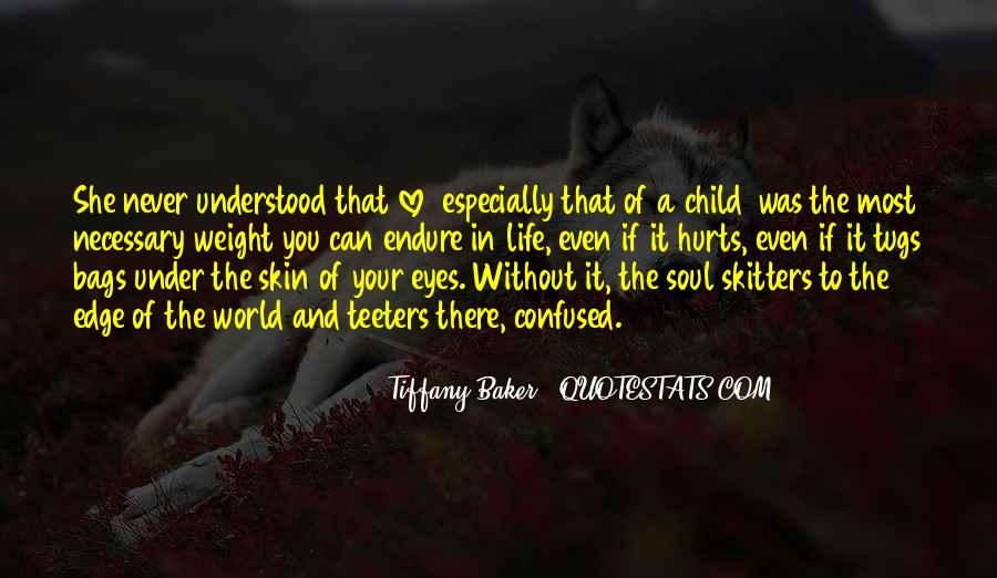 Quotes About When Your Child Hurts You #948514