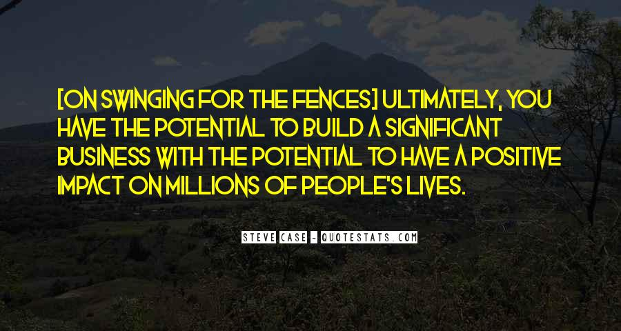 Quotes About Swinging For The Fences #1866250