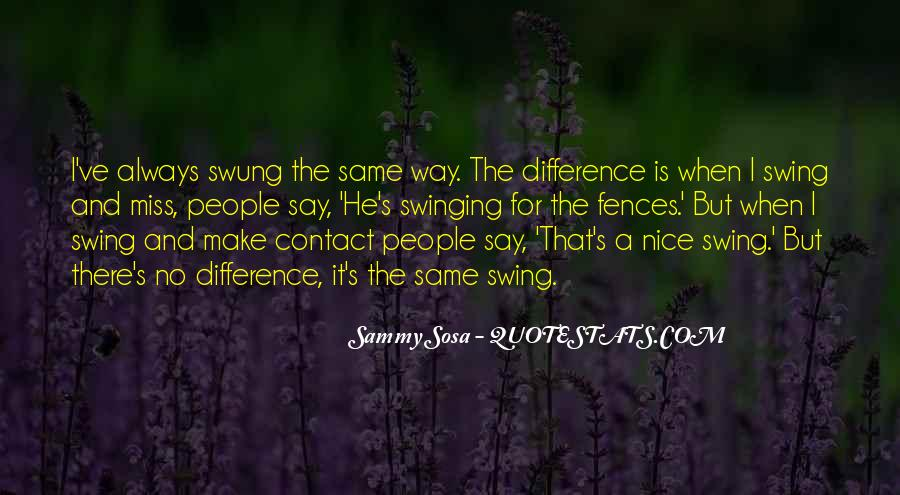 Quotes About Swinging For The Fences #678998