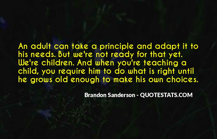 Quotes About Doing The Right Thing For Your Child #198669