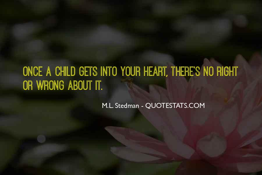 Quotes About Doing The Right Thing For Your Child #216553