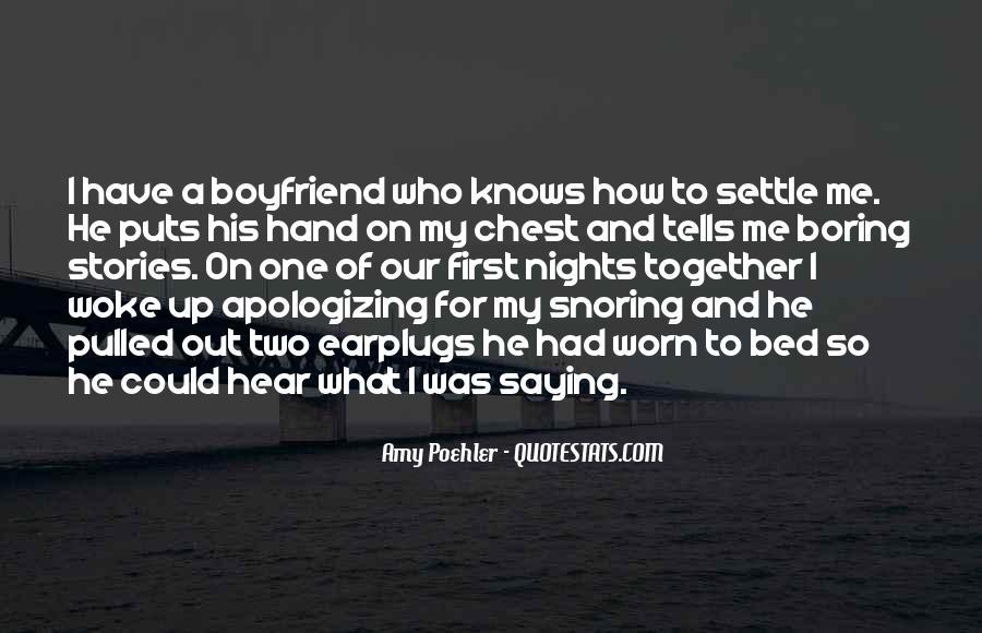 Quotes About Boring Boyfriend #1064997