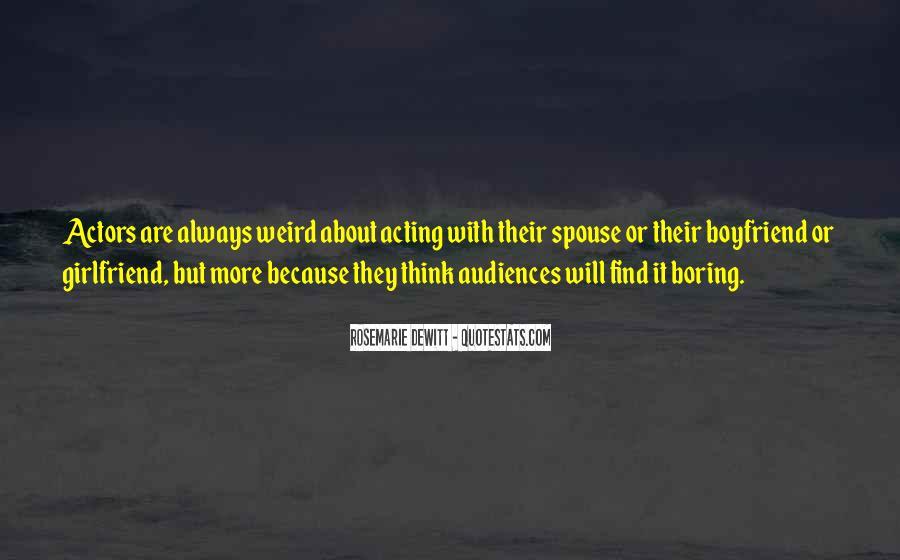 Quotes About Boring Boyfriend #525690