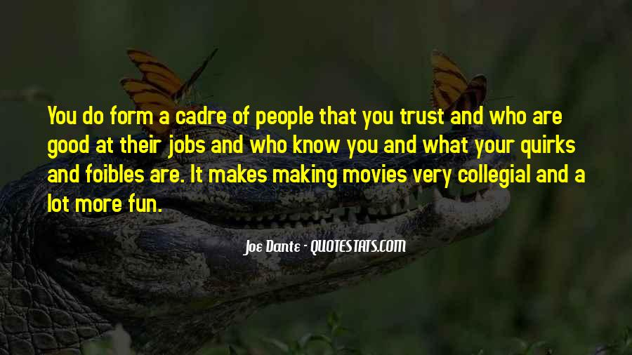 Quotes About Cadre #1460094