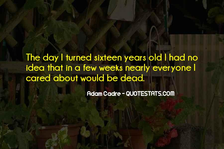Quotes About Cadre #665194