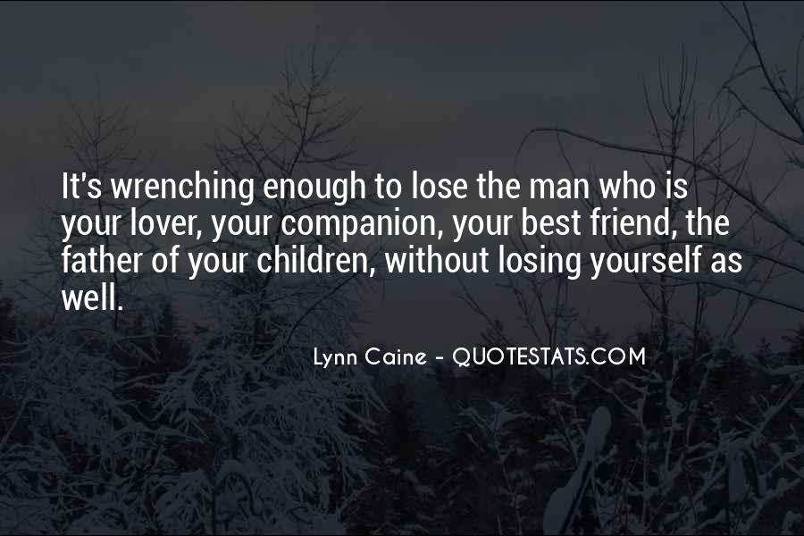 Quotes About Losing A Friend And Lover #243842