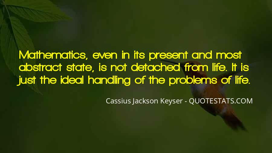 Quotes About Mathematics And Life #1584612