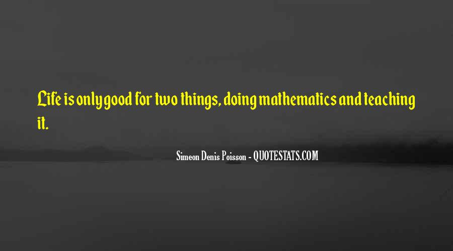 Quotes About Mathematics And Life #1751446