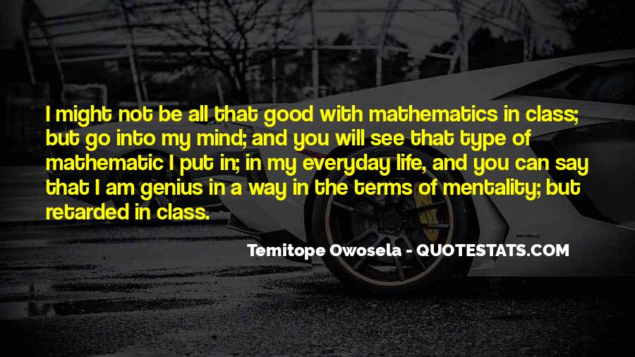 Quotes About Mathematics And Life #21770