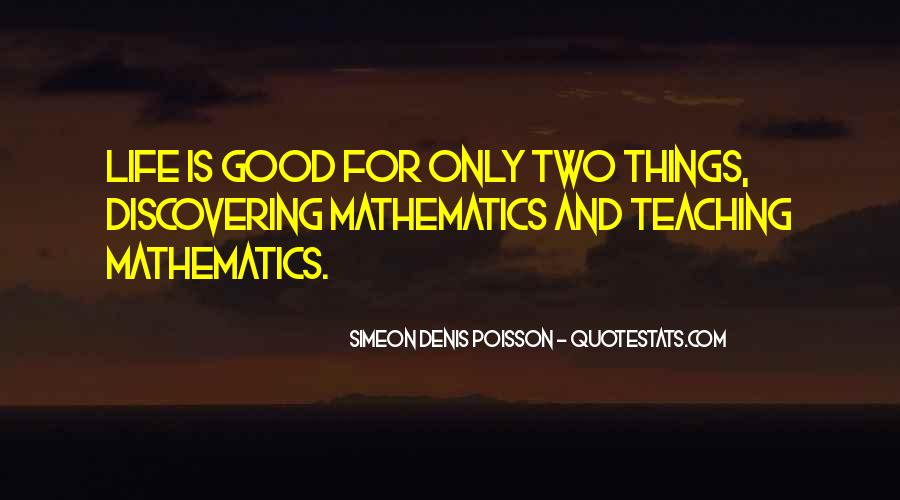 Quotes About Mathematics And Life #488958