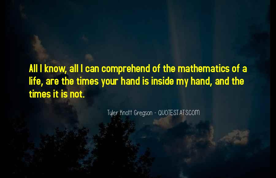Quotes About Mathematics And Life #5432
