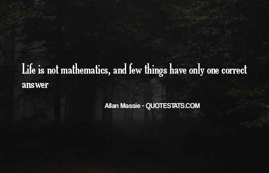 Quotes About Mathematics And Life #713285