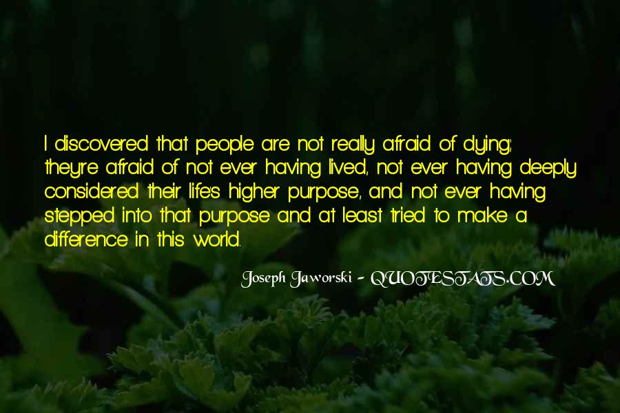 Quotes About Not Having A Purpose In Life #1485472