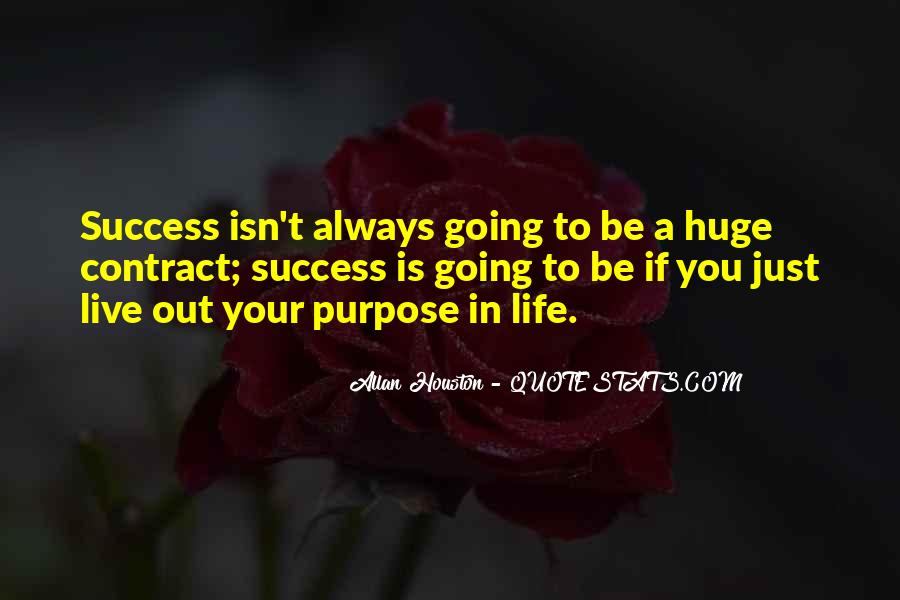 Quotes About Not Having A Purpose In Life #1998