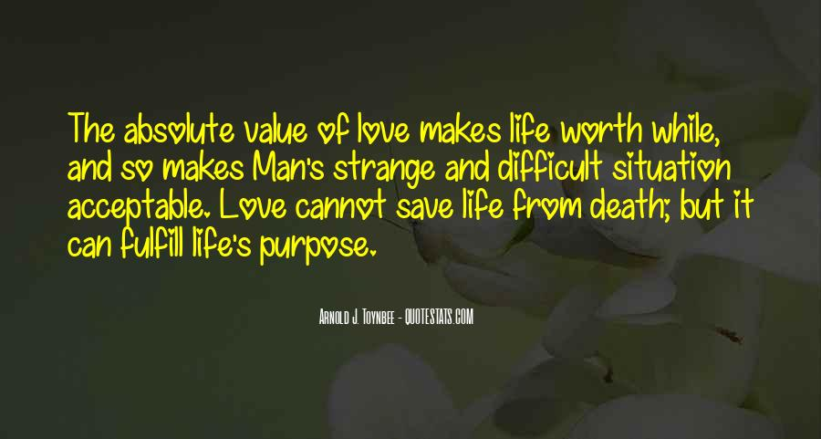 Quotes About Not Having A Purpose In Life #264