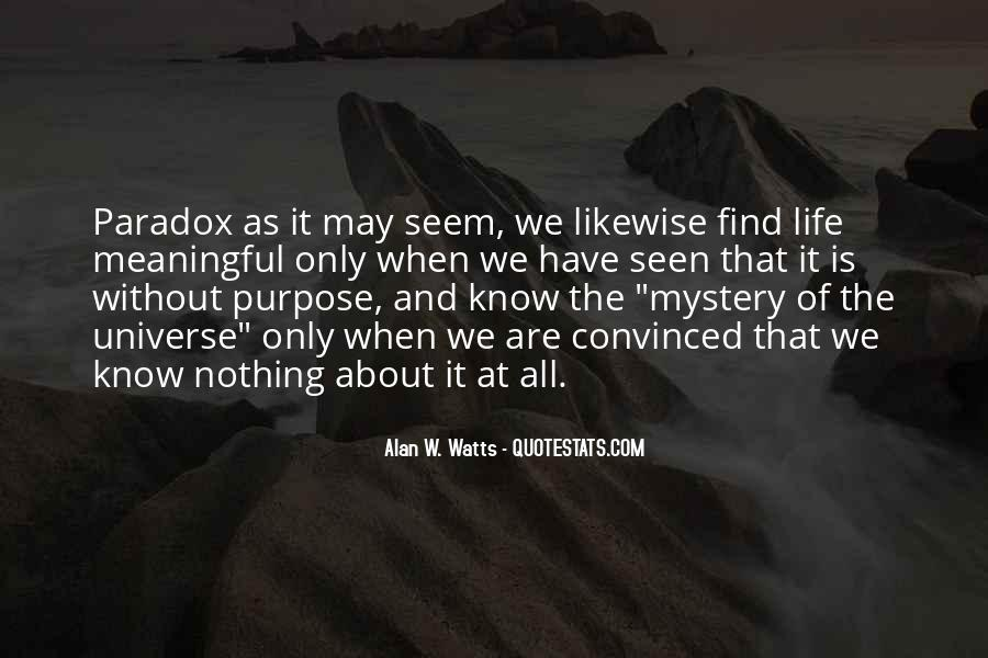 Quotes About Not Having A Purpose In Life #8407