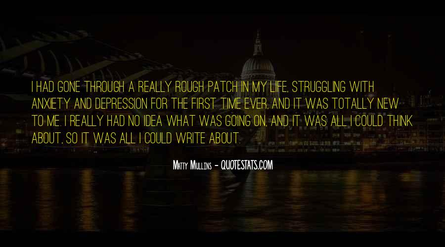 Quotes About A Rough Life #1236033