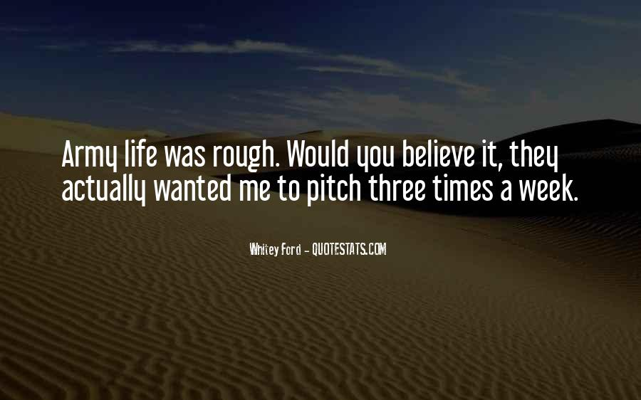 Quotes About A Rough Life #1673696