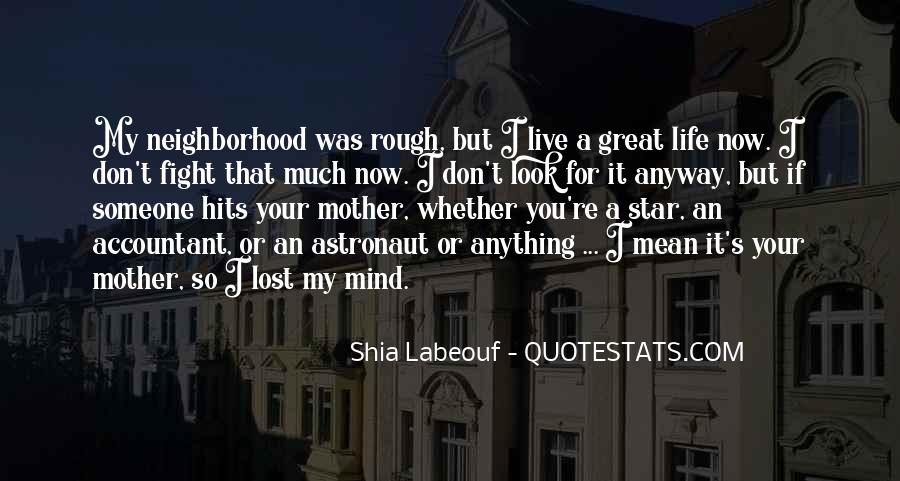 Quotes About A Rough Life #364330