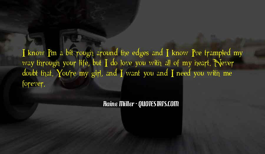 Quotes About A Rough Life #418249