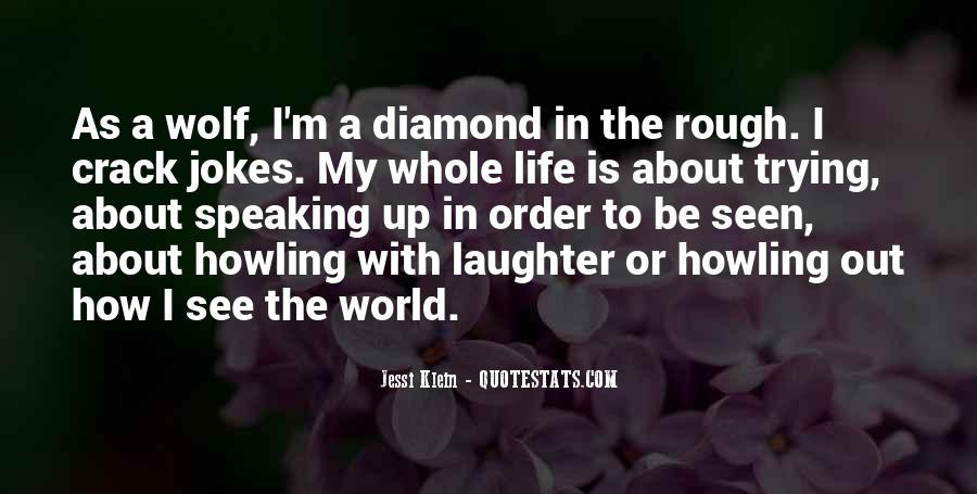 Quotes About A Rough Life #481528