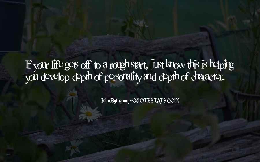 Quotes About A Rough Life #602514
