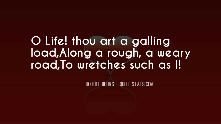 Quotes About A Rough Life #714262