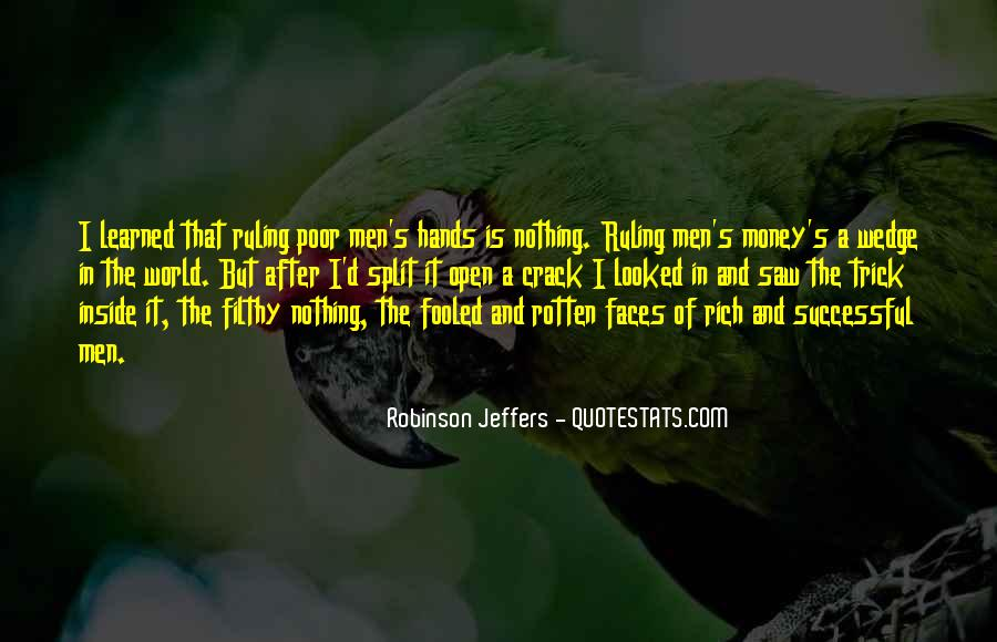 Quotes About Filthy Money #366897
