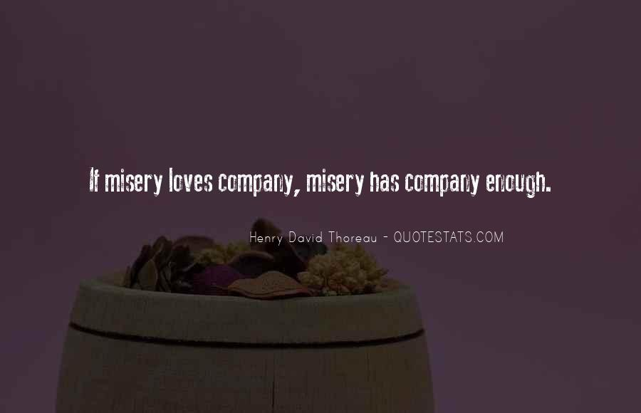Quotes About Misery Loves Company #51422