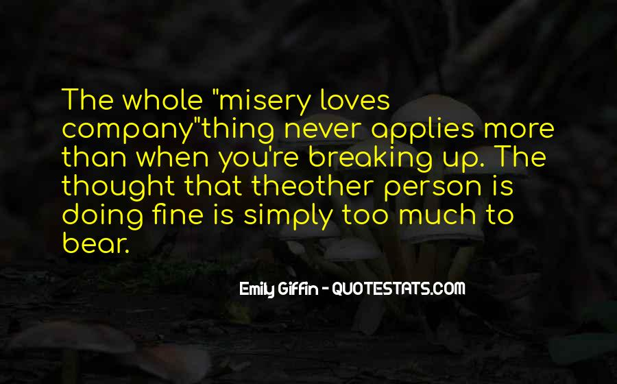 Quotes About Misery Loves Company #881211