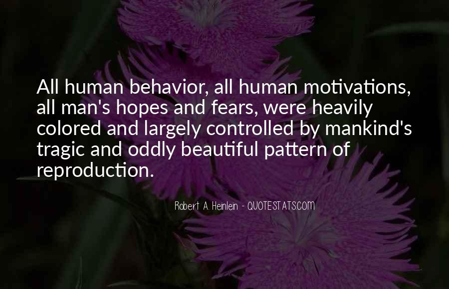 Quotes About Mankind Behavior #1298649