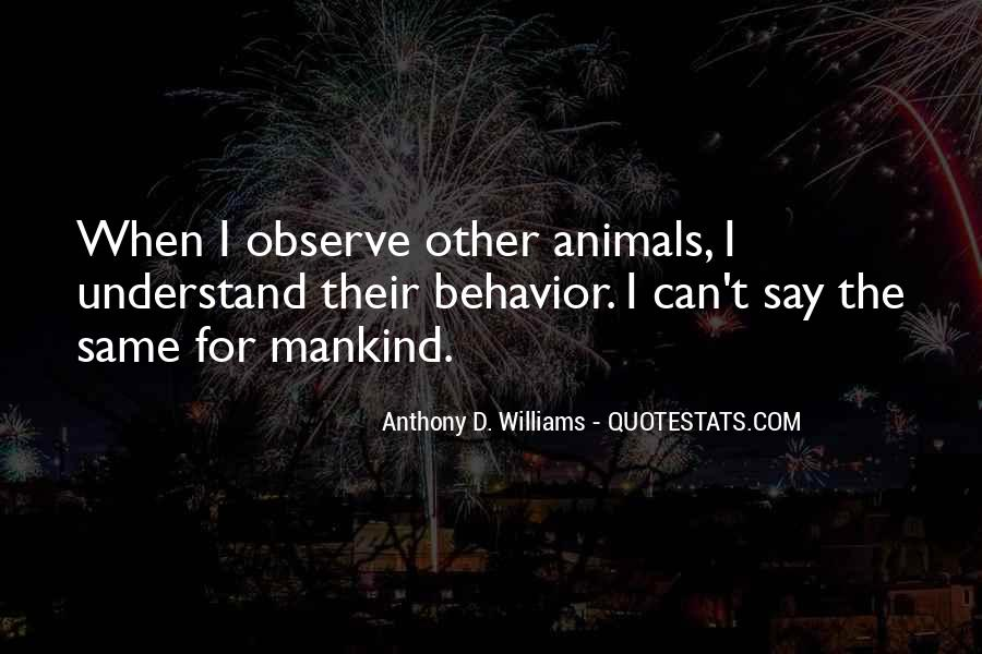 Quotes About Mankind Behavior #243327