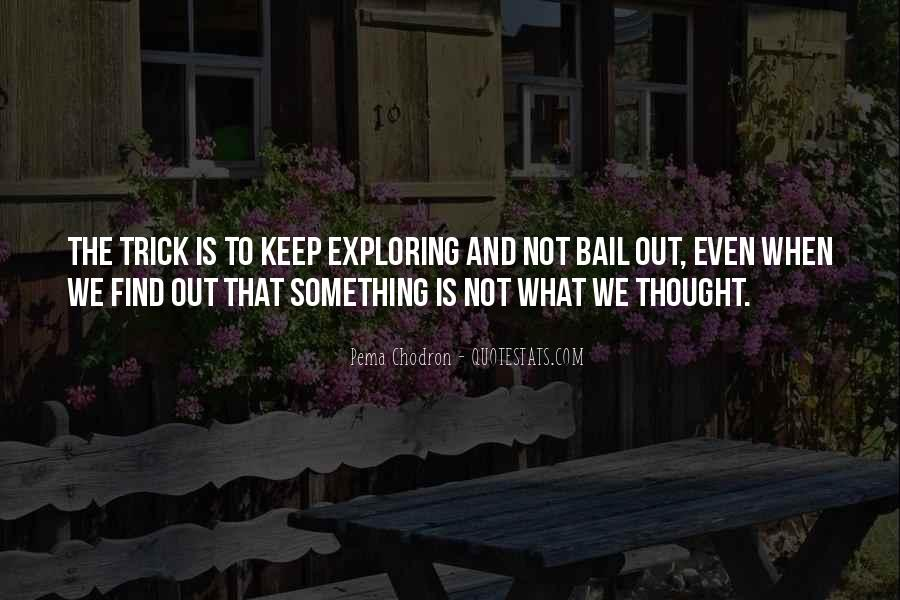 Quotes About Exploring #241849