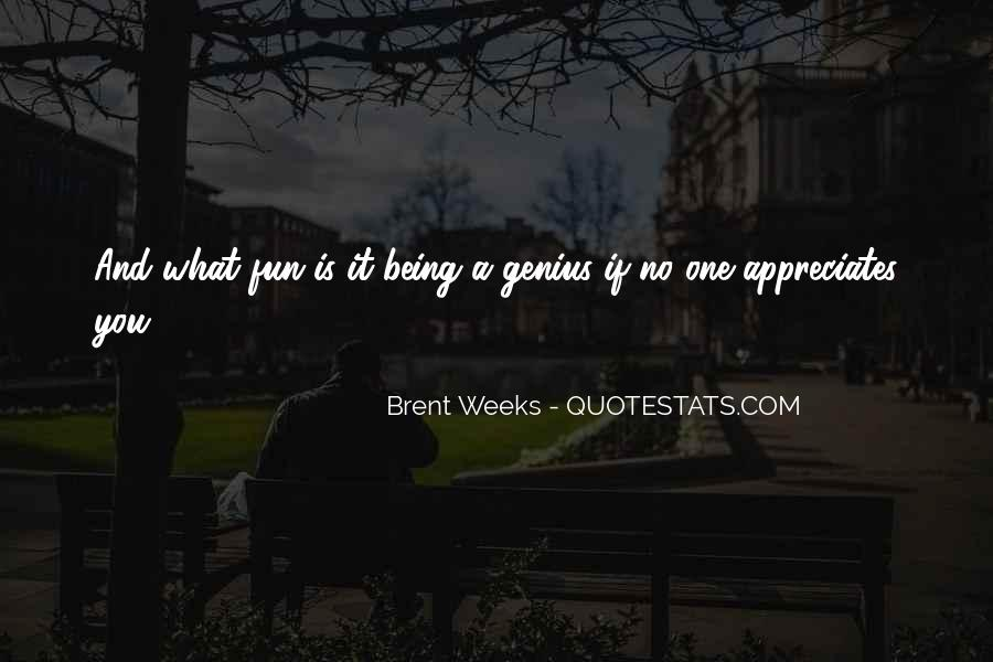 Quotes About Being With Someone Who Appreciates You #377522