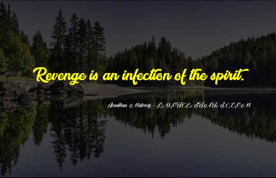 Quotes About Infection #298700