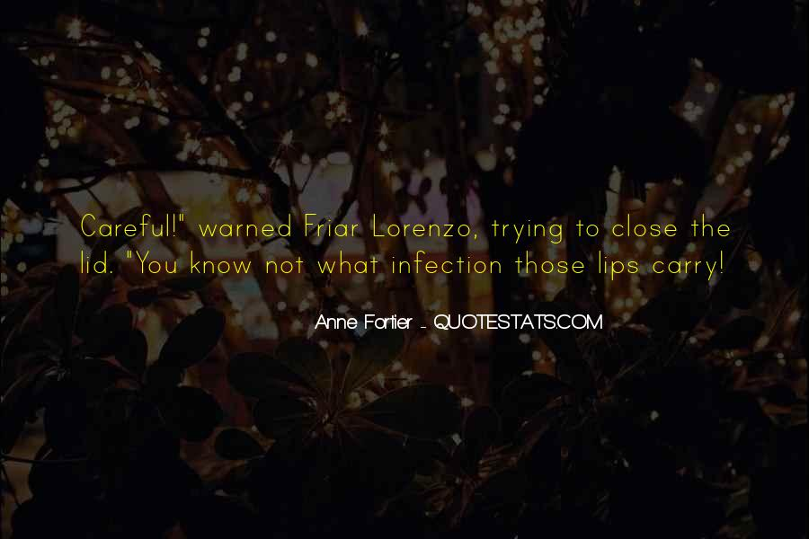 Quotes About Infection #569622