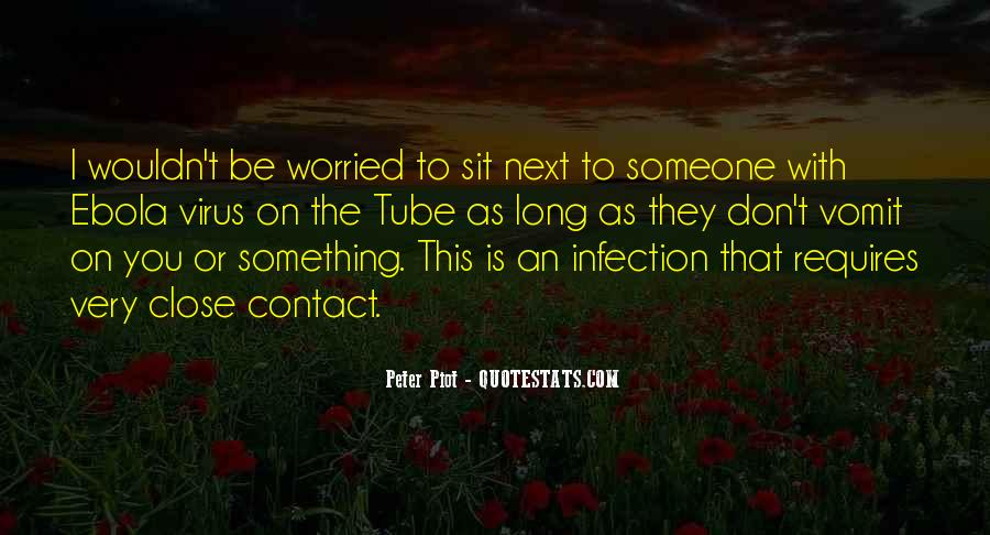 Quotes About Infection #759788