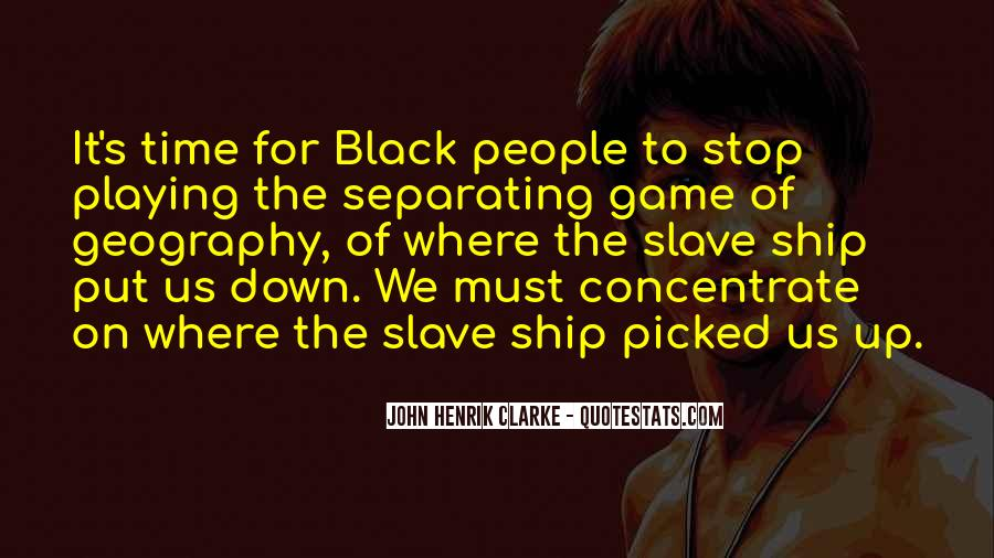 Quotes About Slave Ships #1181113