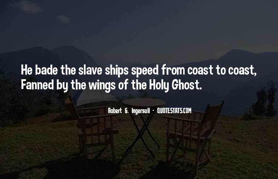 Quotes About Slave Ships #591390