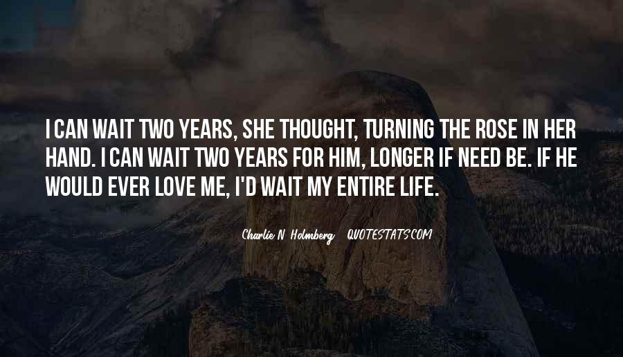 Quotes About Love N Life #1318373