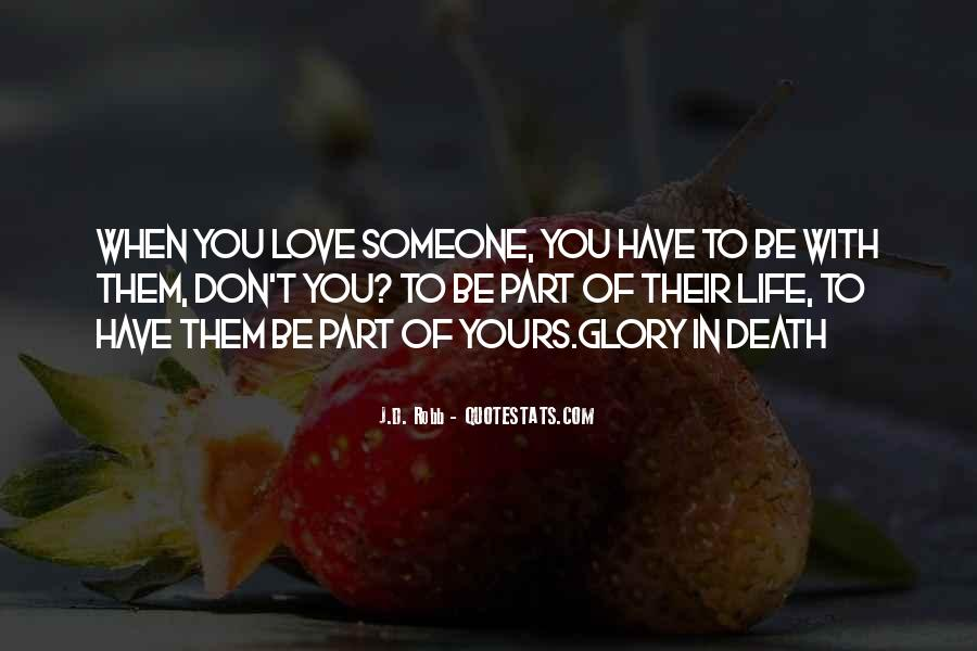Quotes About Love N Life #1879525