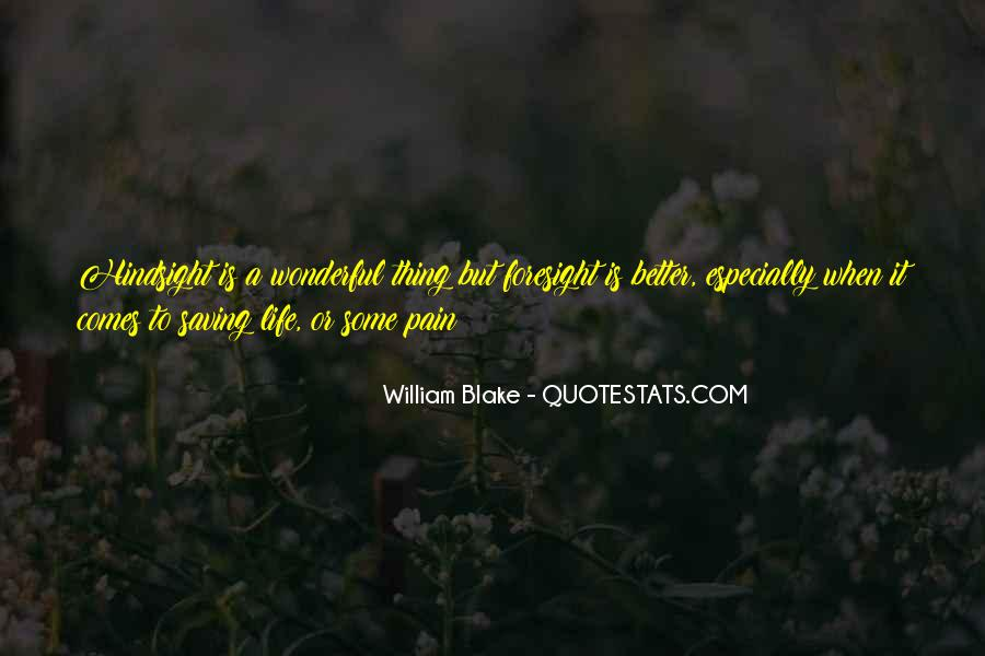Quotes About Life William Blake #127241