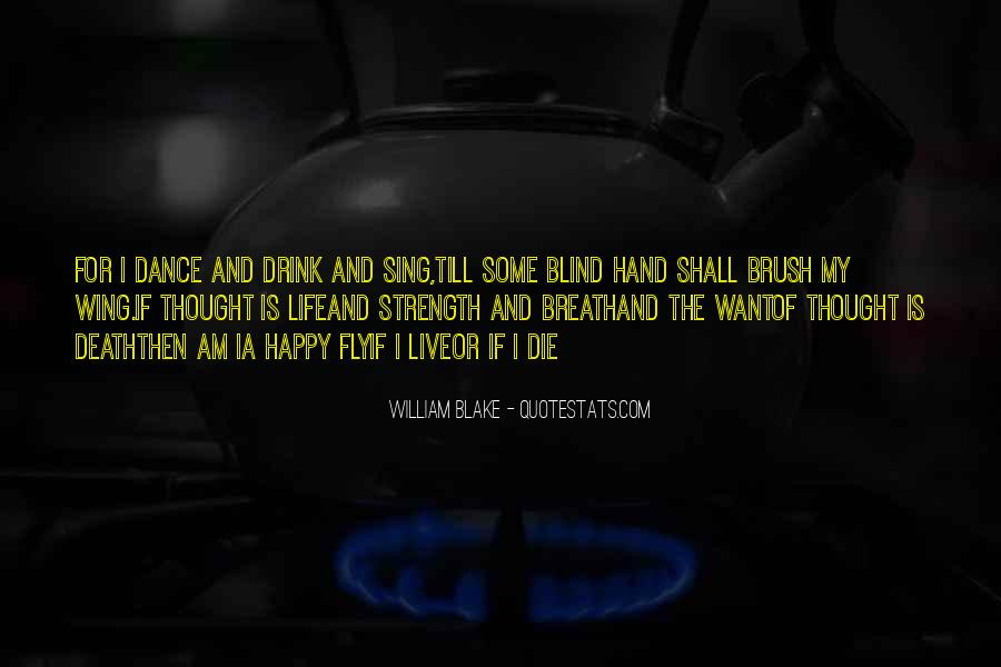 Quotes About Life William Blake #1341217